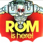 Rom The Space Knight's Triumphant Return at SDCC