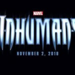 CBTVB: First Look at Marvel's Inhumans