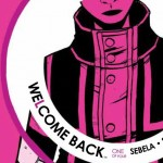 Comic Review: Welcome Back #1 – Time to Wake Up
