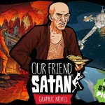Kickstarter Pick: Our Friend Satan