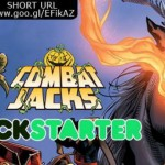 Kickstarter Pick: Combat Jacks 3 – The Fight Continues!