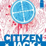 COMIC REVIEW: Citizen Jack #2 - The Return of the Goon