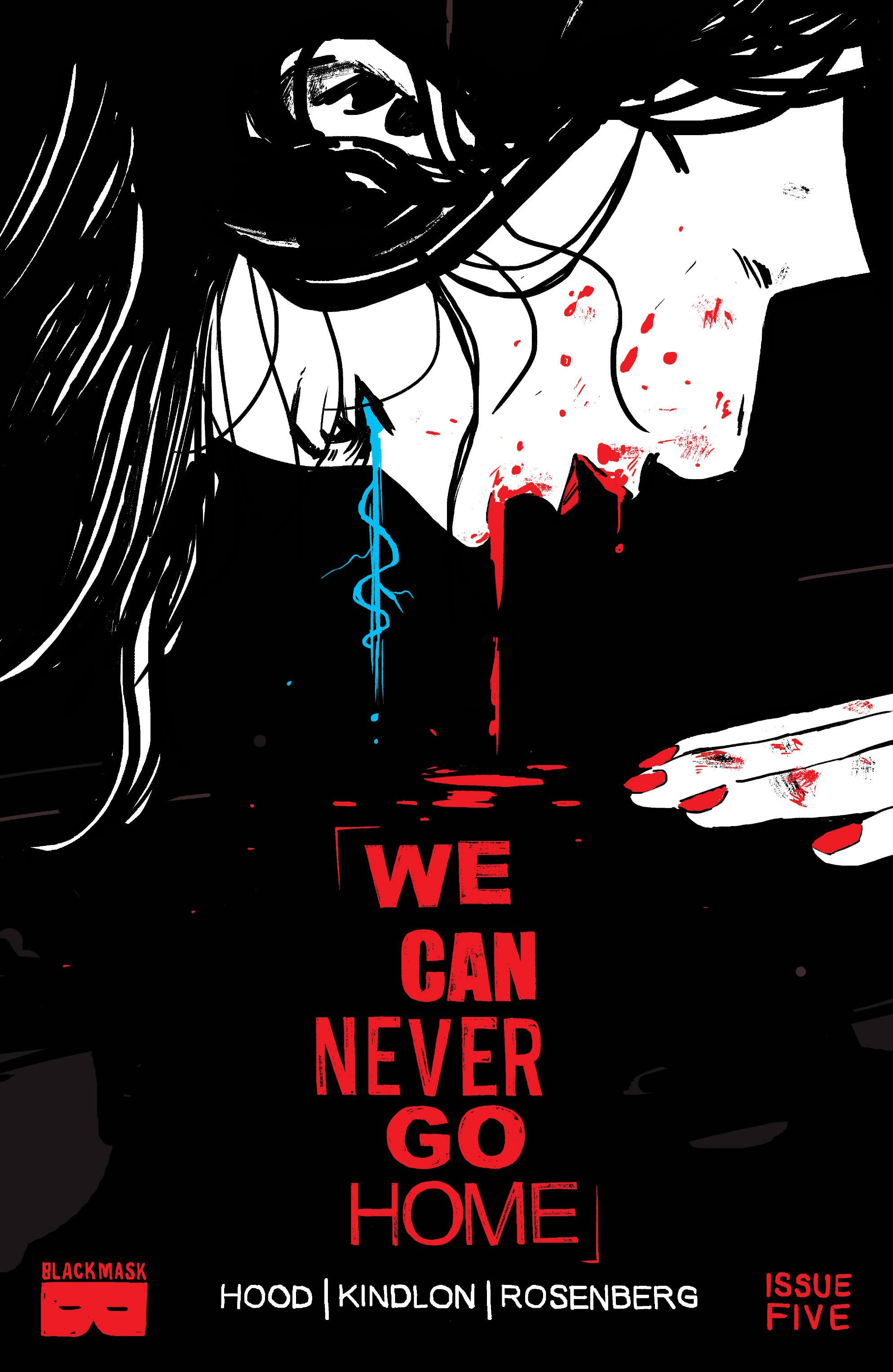 INDIE COMIC REVIEW: We Can Never Go Home #5