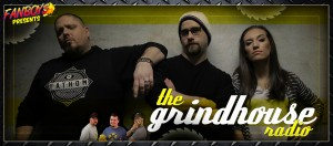 FanboysInc Presents The Grindhouse Radio Ep 2