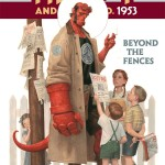 COMIC REVIEW: Hellboy & The BRPD: 1953 – Beyond the Fences #1