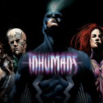 CBMB: Kevin Feige Confirms Marvel's Inhumans Delayed Release