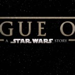 Rogue One: A Star Wars Story Official Trailer is Here!