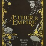 COMIC REVIEW: Aether and Empire #2 – The Status Quo