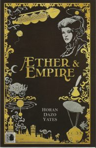 COMIC REVIEW: Aether and Empire #2 - The Status Quo